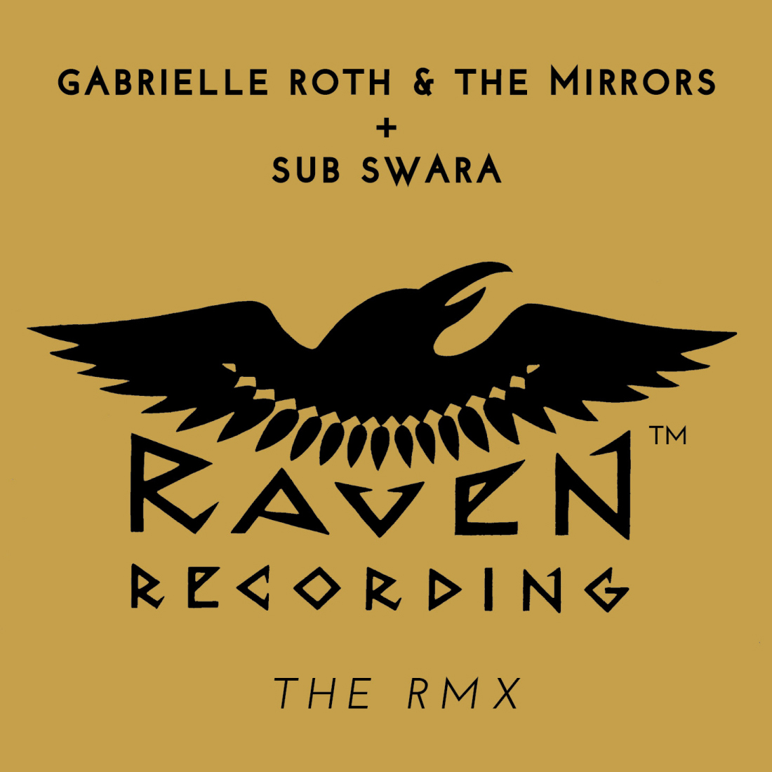 Gabrielle Roth & The Mirrors - Raven The Rmx